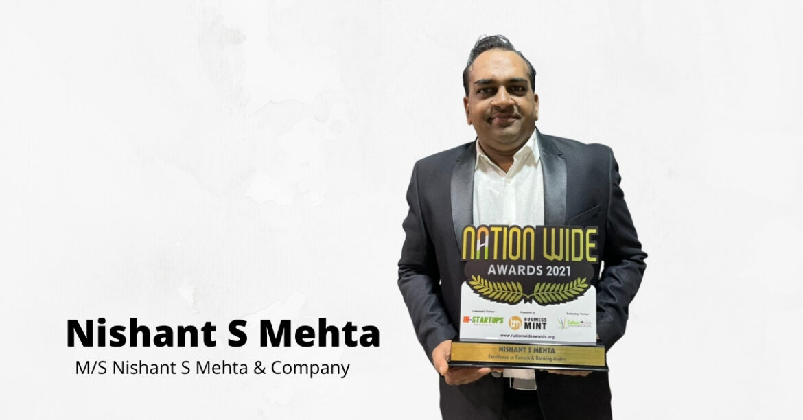 Nishant S Mehta Won Excellence in Fintech & Banking Audits Award from Business Mint