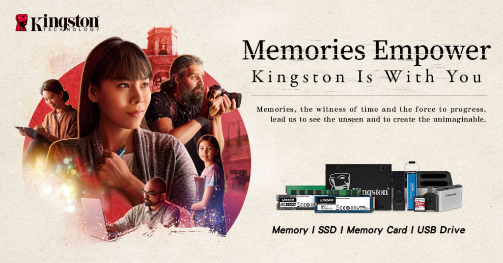 Kingston sets to inspire people with the power of memories and its new ''Kingston Is With You''campaign