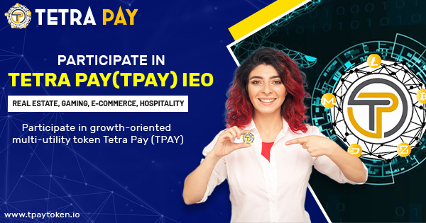 Tetra Pay (TPAY) Token – A Massive Breakthrough in Cryptocurrency