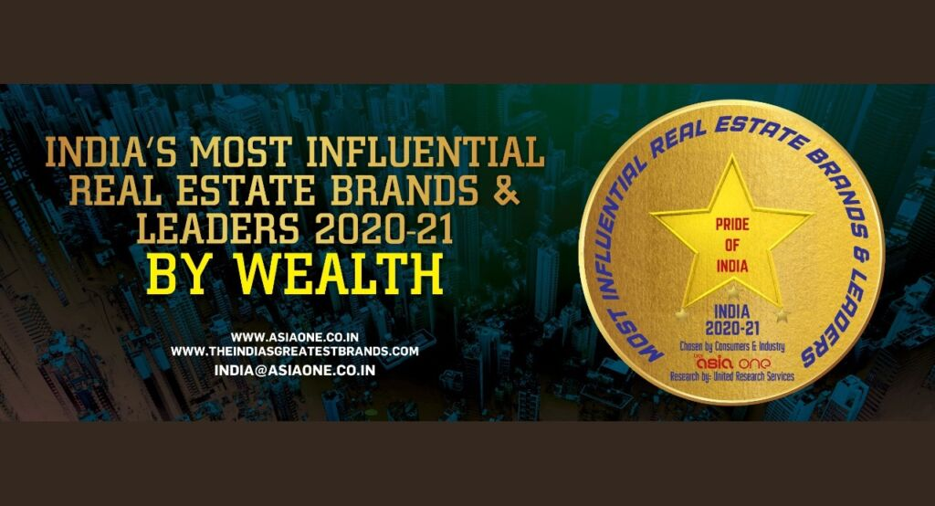 India's Most Influential Real Estate Brands & Leaders by Wealth : 2020-21